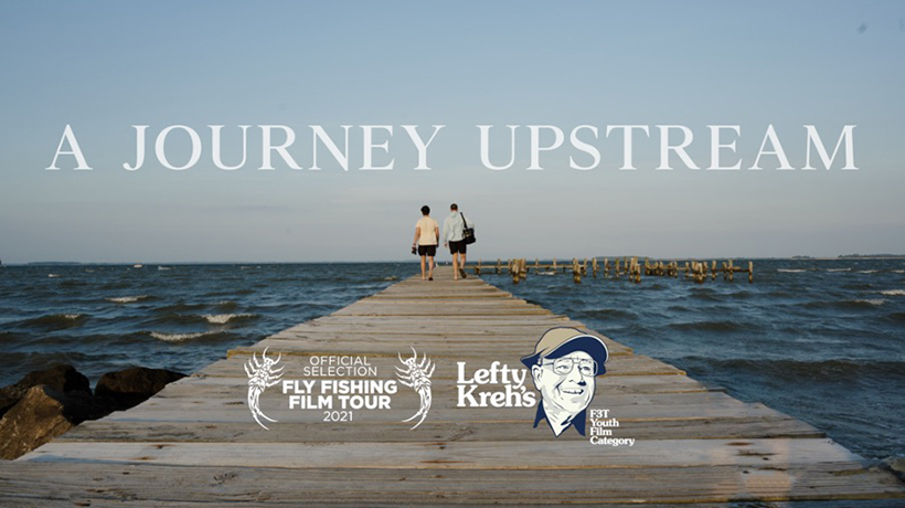 """""""A Journey Upstream"""" Official Selection of the Fly Fishing Film Tour"""